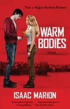 Warm Bodies eBook par Isaac Marion