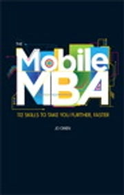 The Mobile MBA - 112 Skills to Take You Further, Faster ebook by Jo Owen