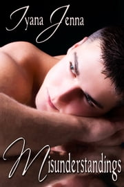Misunderstandings ebook by Iyana Jenna