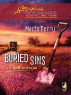 Buried Sins (Mills & Boon Love Inspired) (The Three Sisters Inn, Book 3) ebook by Marta Perry