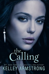 The Calling ebook by Kelley Armstrong