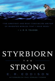 Styrbiorn the Strong ebook by E. R. Eddison