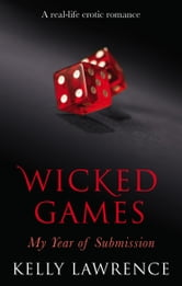 Wicked Games ebook by Kelly Lawrence