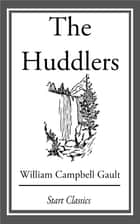 The Huddlers ebook by William Campbell Gault