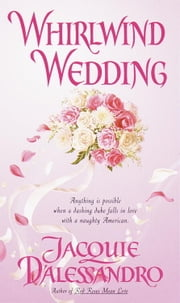 Whirlwind Wedding ebook by Jacquie D'Alessandro