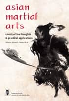 Asian Martial Arts ebook by Michael DeMarco