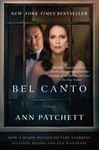 Bel Canto 電子書 by Ann Patchett
