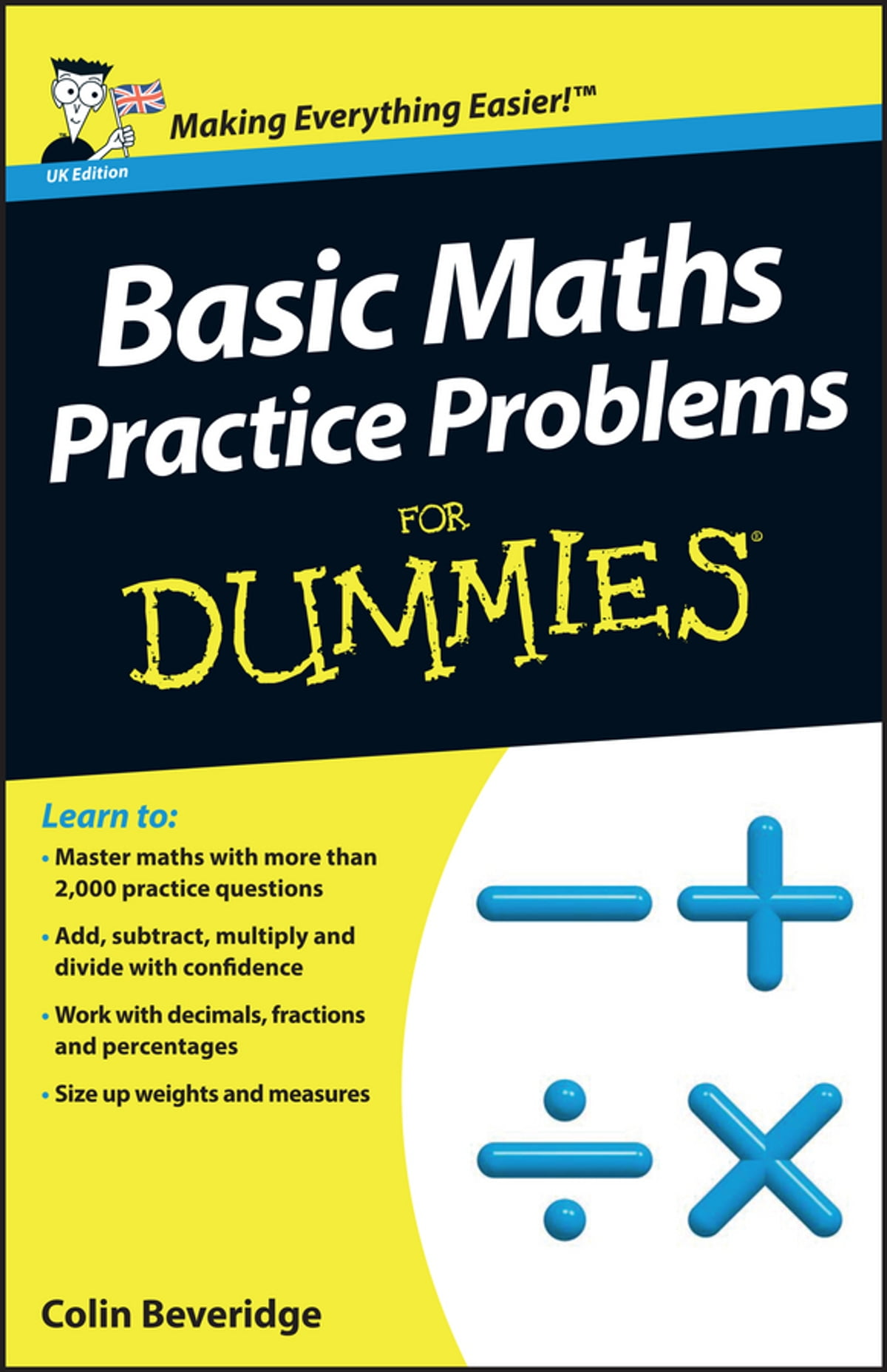Basic Maths Practice Problems For Dummies eBook by Colin Beveridge ...