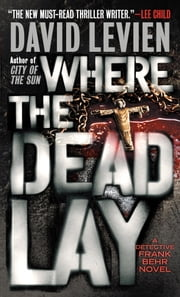 Where the Dead Lay ebook by David Levien