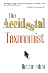 The Accidental Taxonomist ebook by Heather Hedden