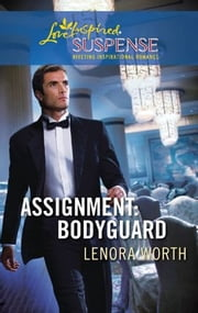 Assignment: Bodyguard ebook by Lenora Worth