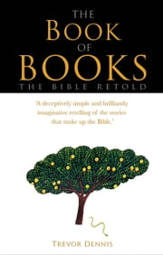 The Book of Books ebook by Trevor Dennis