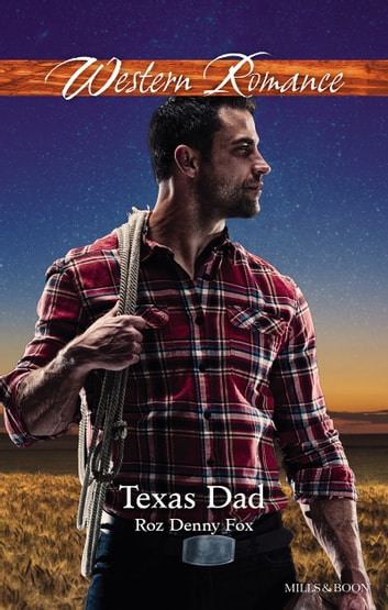 Texas Dad ebook by Roz Denny Fox