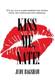 Kiss Me, Nate! ebook by Bagshaw, Judy
