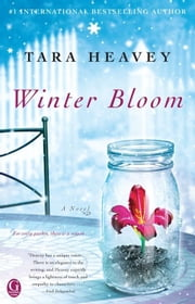 Winter Bloom ebook by Tara Heavey