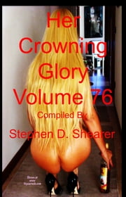 Her Crowning Glory Volume 076 ebook by Stephen Shearer