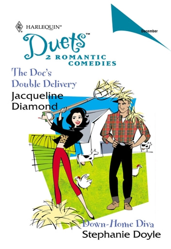 The Doc's Double Delivery & Down-Home Diva - An Anthology ebook by Jacqueline Diamond,Stephanie Doyle