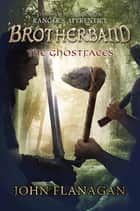 The Ghostfaces ebook by John A. Flanagan