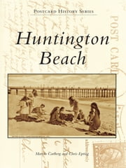 Huntington Beach ebook by Marvin Carlberg,Chris Epting