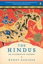 The Hindus ebook by Wendy Doniger