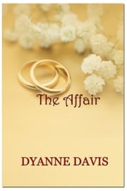The Affair ebook by Dyanne Davis