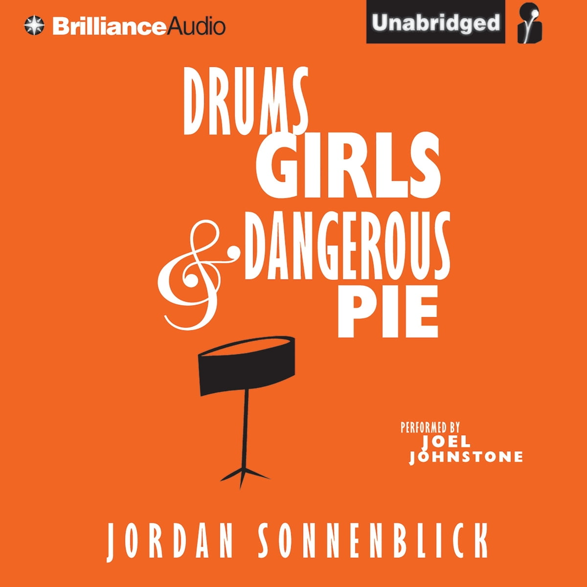 Drums, Girls, and Dangerous Pie Audiobook by Jordan Sonnenblick -  9781611061642 | Rakuten Kobo