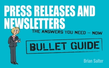 Newsletters and Press Releases: Bullet Guides ebook by Brian Salter