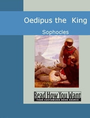 Oedipus The King ebook by Sophocles,