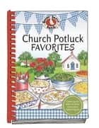 Church Potluck Favorites eBook by Gooseberry Patch