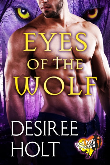 Eyes of the Wolf ebook by Desiree Holt