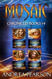 Mosaic Chronicles Books 1-4 eBook by Andrea Pearson