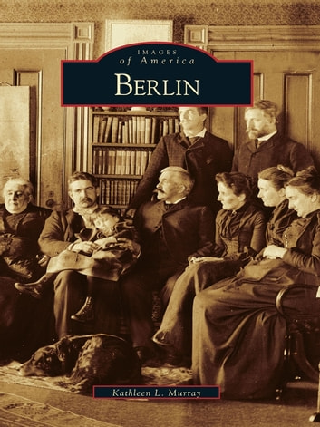 Berlin eBook by Kathleen L. Murray