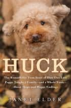 Huck ebook by Janet Elder