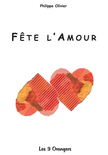 Fête l'amour eBook by Philippe OLIVIER