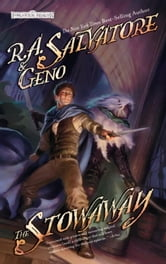 The Stowaway - Stone of Tymora, Book I ebook by R.A. Salvatore,Geno Salvatore
