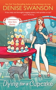 Dying For a Cupcake - A Devereaux's Dime Store Mystery ebook by Denise Swanson