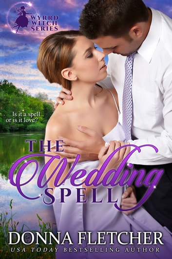 The Wedding Spell ebook by Donna Fletcher