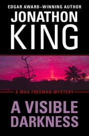 A Visible Darkness ebook by Jonathon King