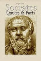 Socrates: Quotes ebook by Blago Kirov