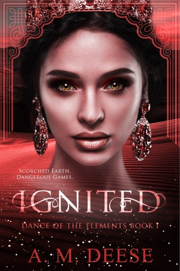 Ignited ebook by A. M. Deese
