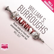 Junky - The Definitive Text of 'Junk' audiobook by William S. Burroughs
