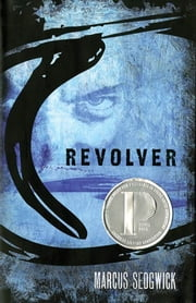 Revolver ebook by Marcus Sedgwick