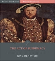 The 1534 Act of Supremacy ebook by King Henry VIII