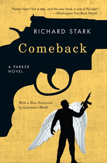 Comeback - A Parker Novel ebook by Richard Stark
