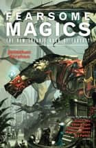 Fearsome Magics ebook by