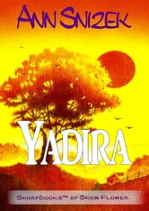 Yadira ebook by Ann Snizek