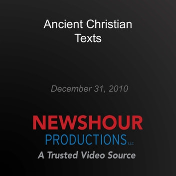Ancient Christian Texts audiobook by PBS NewsHour
