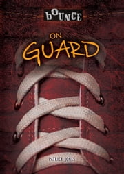 On Guard ebook by Patrick  Jones