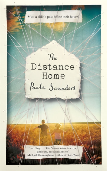 The Distance Home ebook by Paula Saunders
