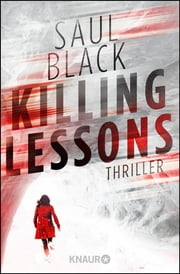 Killing Lessons - Thriller ebook by Saul Black, Christine Gaspard
